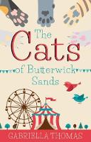 The Cats of Butterwick Sands by Gabriella Thomas