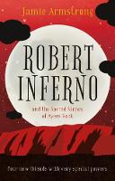 Robert Inferno And the Sacred Stones of Ayers Rock by Jamie Armstrong
