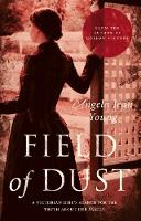 Field of Dust by Angela Jean Young