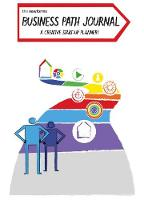 Business Path Journal A Creative Start-Up Planner by Peter Farmer