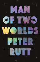 Man of Two Worlds by