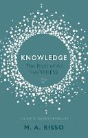 Knowledge: The Root of All Happiness by