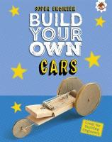 Build Your Own Cars Super Engineer by Rob Ives