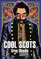 Cool Scots by Greg Moodie