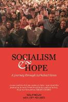 Socialism and Hope A Journey through Turbulent Times by Neil Findlay