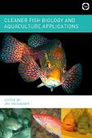 Cleaner Fish Biology and Aquaculture Applications by Jim Treasurer