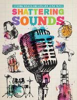 Shattering Sounds by Mike Clark