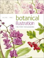Botanical Illustration The first ten lessons by Valerie Price
