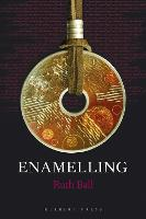 Enamelling by Ruth Ball