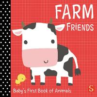 Farm Friends Baby's First Book of Animals by Susie Brooks