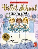 Ballet School Sticker Book by Margot Channing