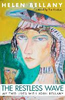 The Restless Wave My Two Lives with John Bellany by Helen Bellany