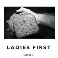 Ladies First by Ian Hoskin