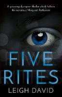 Five Rites by Leigh David
