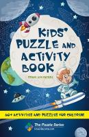 Kids' Puzzle and Activity Book: Space & Adventure! 60+ Activities and Puzzles for Children by How2Become