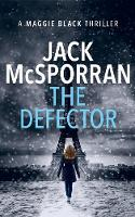 The Defector by Jack McSporran