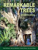 Remarkable Trees of South Africa by Neels Esterhuyse