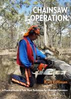 Chainsaw Operation by Karl Liffman