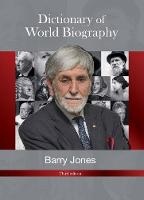 Dictionary of World Biography by Barry Jone