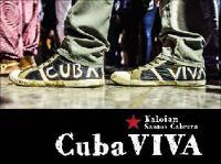 Cuba Viva by Kaloian Santos Cabrera