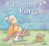 Grandma Forgets by Paul Russell