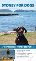 Sydney for Dogs by Cathy Proctor