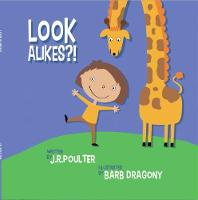 Look Alikes by J. R. Poulter