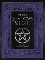 Book of Shadows & Light by Lucy (Lucy Cavendish) Cavendish