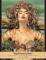 The Mermaid's Mirror A Journal for Reflection, Deep Healing and Emotional Freedom by Lucy (Lucy Cavendish) Cavendish