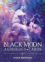 Black Moon Astrology Cards by Susan (Susan Sheppard) Sheppard