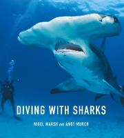 Diving with Sharks by Nigel Marsh, Murch Andy