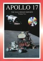 Apollo 17 The NASA Mission Reports by Robert Godwin