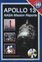 Apollo 13 NASA Mission Reports by Robert Godwin