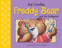 Freddy Bear and the Toothpaste by