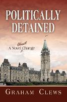 Politically Detained by Graham Clews