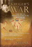 Kruger's war The truth behind the myths of the Boer War by Chris Ash