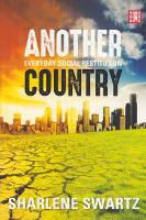 Another country Everyday social restitution by Sharlene Swartz