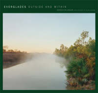 Everglades Outside and within by