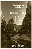 The Protocols of the Learned Elders of Zion by Victor E Marsden