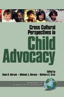 Cross Cultural Perspectives in Child Advocacy by Ilene R. Berson, Michael J. Berson, Barbara C. Cruz