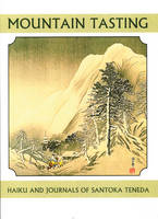 Mountian Tasting Zen Haiku & Journals by Santoka Taneda
