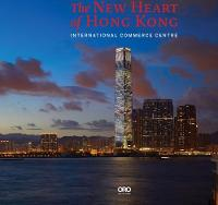 The New Heart of Hong Kong International Commerce Centre by Rebecca Lo, SHKP Limited