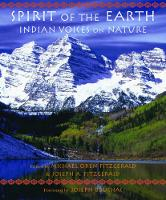 Spirit of the Earth Indian Voices on Nature by Joseph Bruchac