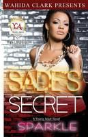 Sade's Secret by Sparkle Sparkle