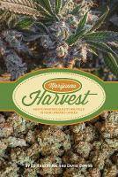 Marijuana Harvest How to Maximize Quality and Yield in Your Cannabis Garden by Ed Rosenthal, David Downs