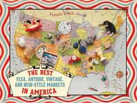 The Best Flea Antique Vintage by Pamela Keech