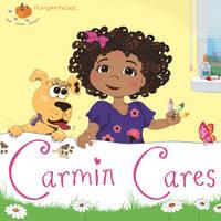 Carmin Cares by Karen Kilpatrick