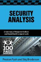 Security Analysis 100 Page Summary by Preston Pysh, Stig Brodersen