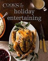 All-Time Best Holiday Entertaining by America's Test Kitchen