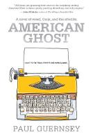 American Ghost by Paul Guernsey
